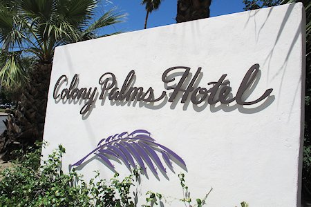 Colony Palms Hotel Palm Springs sign